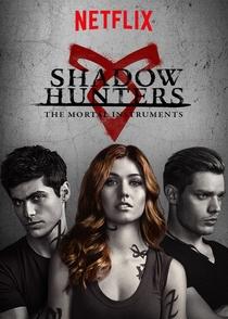 Shadowhunters - Caçadores de Sombras (2ª Temporada) - Poster / Capa / Cartaz - Oficial 5