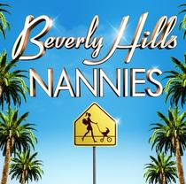Beverly Hills Nannies (1ª Temporada) - Poster / Capa / Cartaz - Oficial 1