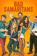 Bad Samaritans (1ª Temporada) (Bad Samaritans (Season 1))