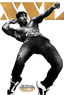 Magic Mike XXL - Poster / Capa / Cartaz - Oficial 7