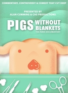The Penis Documentary (Pigs Without Blankets - The Penis Documentary)