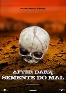 After Dark – A Semente do Mal (Fertile Ground)
