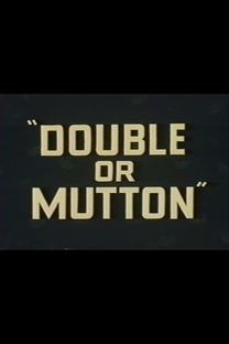 Double or Mutton - Poster / Capa / Cartaz - Oficial 1