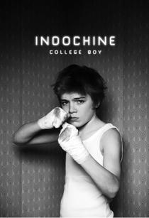 College Boy: Indochine - Poster / Capa / Cartaz - Oficial 1