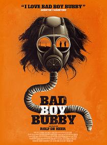 Bad Boy Bubby - Poster / Capa / Cartaz - Oficial 2