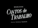 Brasilianas: Cantos de Trabalho - Música Folclórica Brasileira (Brasilianas: Cantos de Trabalho - Música Folclórica Brasileira)