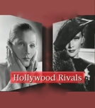Hollywood Rivals: Marlene Dietrich vs. Greta Garbo (Hollywood Rivals: Marlene Dietrich vs. Greta Garbo)