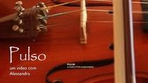 Pulso, um vídeo com Alessandra - Poster / Capa / Cartaz - Oficial 1