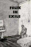 Felix in Exile (Felix in Exile)