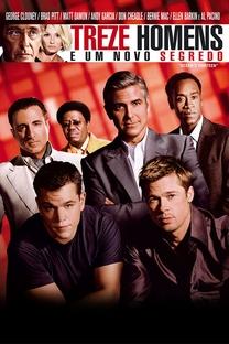 Treze Homens e um Novo Segredo - Poster / Capa / Cartaz - Oficial 9