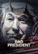 Bad President (Bad President)