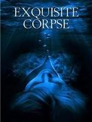 Exquisite Corpse (Exquisite Corpse)