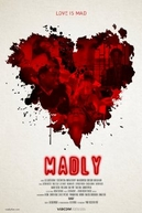 Madly (Madly)