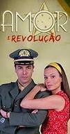 Amor e Revolução (Amor e Revolução)