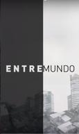 Entremundo (Entremundo - Um Dia no Bairro Mais Desigual do Mundo)