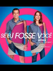 Se Eu Fosse Você (2ª Temporada) - Poster / Capa / Cartaz - Oficial 1