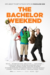 The Bachelor Weekend - Poster / Capa / Cartaz - Oficial 1