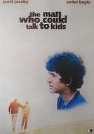 O Homem que Poderia Falar com Crianças (The Man Who Could Talk to Kids)