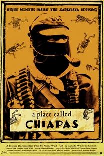Um Lugar Chamado Chiapas - Poster / Capa / Cartaz - Oficial 2