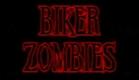 Biker Zombies from Detroit Trailer