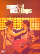 Samuel Rosa & Lô Borges: Ao Vivo no Cine Theatro Brasil (Samuel Rosa & Lô Borges: Ao Vivo no Cine Theatro Brasil)