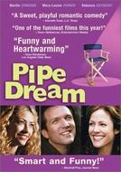 Sonhando Alto (Pipe Dream)