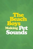 The Beach Boys: Making Pet Sounds (The Beach Boys: Making Pet Sounds)