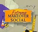 Extreme Makeover Social (Extreme Makeover Social)