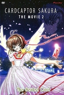 Sakura Card Captors 2: A Carta Selada