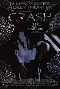 Crash - Estranhos Prazeres - Poster / Capa / Cartaz - Oficial 2