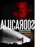 Alucardos- Retrato de um vampiro (Alucardos - Retrato de un Vampiro )