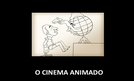 O Cinema Animado (O Cinema Animado)