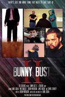 Bunny Bust II - Poster / Capa / Cartaz - Oficial 1