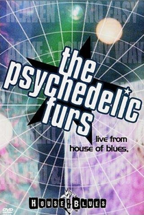 The Psychedelic Furs: Live from the House of Blues - Poster / Capa / Cartaz - Oficial 1