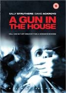 Uma Arma em Casa (A Gun in the House)