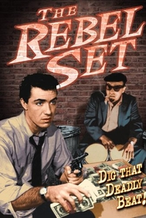 The Rebel Set - Poster / Capa / Cartaz - Oficial 2