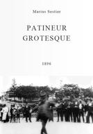Patineur grotesque (Patineur grotesque)