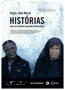 Histórias Que Só Existem Quando Lembradas - Poster / Capa / Cartaz - Oficial 2