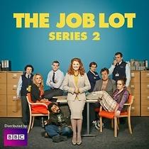 The Job Lot (2ª Temporada) - Poster / Capa / Cartaz - Oficial 1