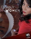 As Verdadeiras Mulheres Assassinas (10ª Temporada) (Deadly Women (Season 10))