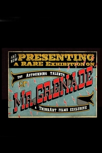 The Astounding Talents of Mr. Grenade - Poster / Capa / Cartaz - Oficial 2
