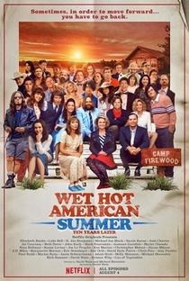 Wet Hot American Summer: Dez Anos Depois - Poster / Capa / Cartaz - Oficial 1
