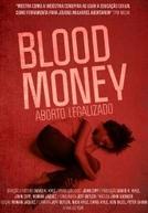 Blood Money: Aborto legalizado