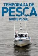 Temporada de Pesca: Norte X Sul (1ª Temporada) (Wicked Tuna: North vs. South (Season 1))