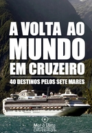 Volta ao Mundo em Cruzeiro (Volta ao Mundo em Cruzeiro)
