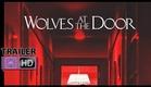 Wolves At The Door  | Trailer Legendado | NerdReplay