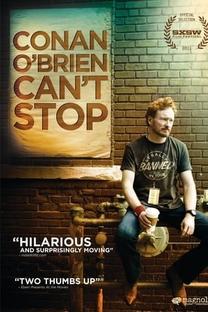 Conan O'Brien Can't Stop - Poster / Capa / Cartaz - Oficial 2