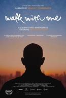 Caminha Comigo (Walk with Me)