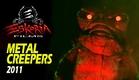 METAL CREEPERS (2011)