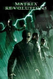 Matrix Revolutions - Poster / Capa / Cartaz - Oficial 13